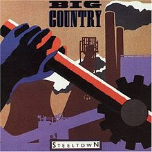 220px-Big_Country_-_Steeltown